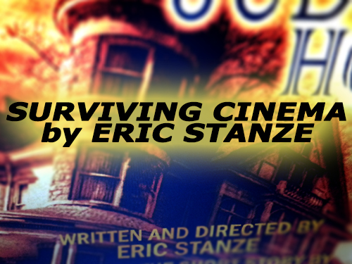 """Surviving Cinema"" by Eric Stanze"