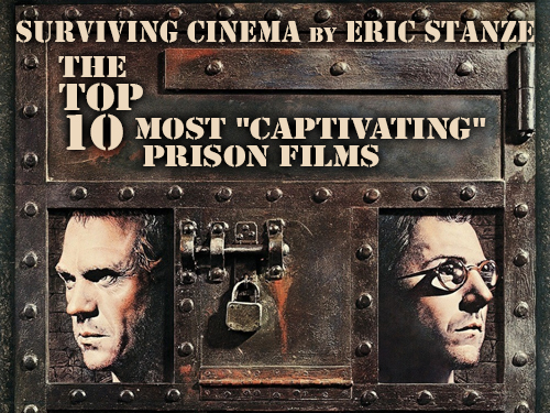 The Top 10 Most 'Captivating' Prison Films